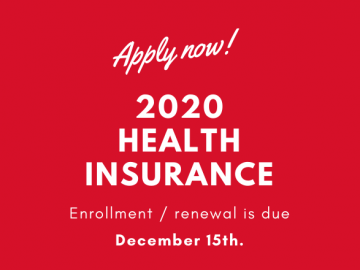 Apply Now for Health Insurance. Enrollment is due December 15th.