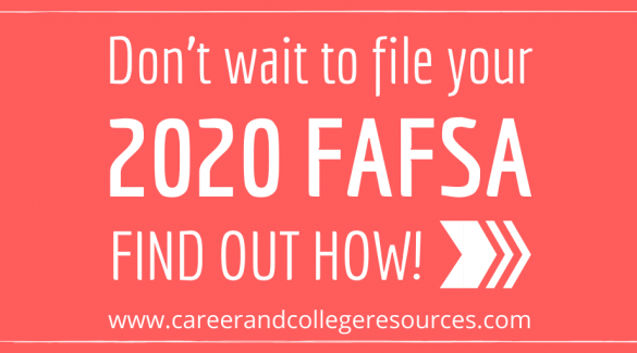 How to apply for FAFSA (financial aid) for the 2020-2021 school year.